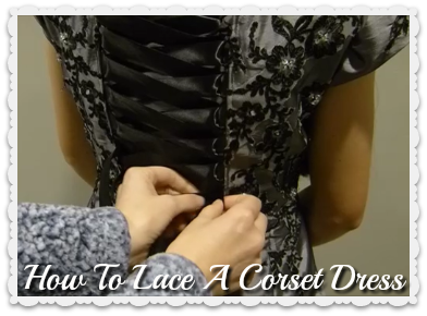How to lace a corset back dress, video tutorial.
