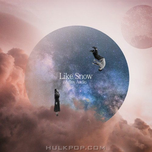 Adios Audio – Like Snow – Single
