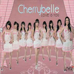 Cherrybelle - Love Is You (Full Album 2011)
