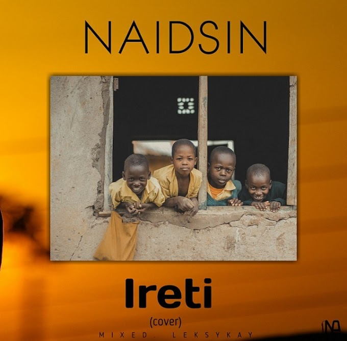 DOWNLOAD MP3: Naidsin – Ireti (Cover)