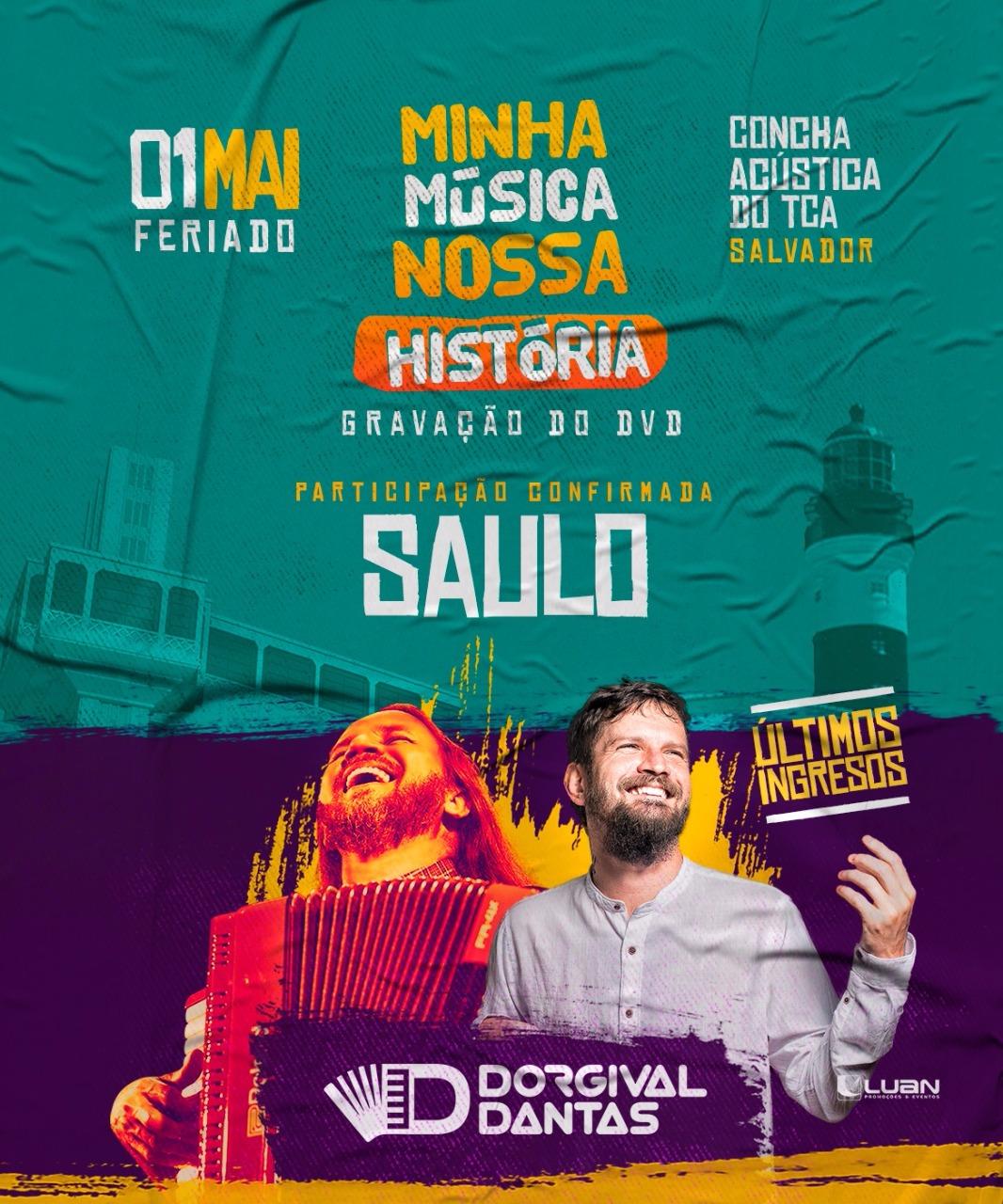 2284b8c51e Dorgival Dantas anuncia Saulo para o Dvd e últimos ingressos a venda ...