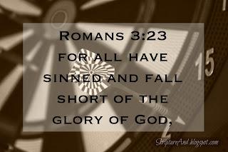 Romans 3:23 Everybody has sinned | scriptureand.blogspot.com