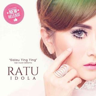 Ratu Idola - Galau Ting Ting