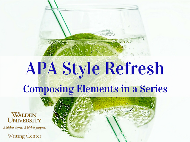 APA Style Refresh: Composing Elements in a Series
