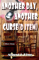 Another Day, Another Curse(d Item) by Alpert L Pine