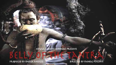 Belly of the tantra, Director Pankaj Purohit, Documentary Belly Of The Tantra, Aghori, Aghori sect