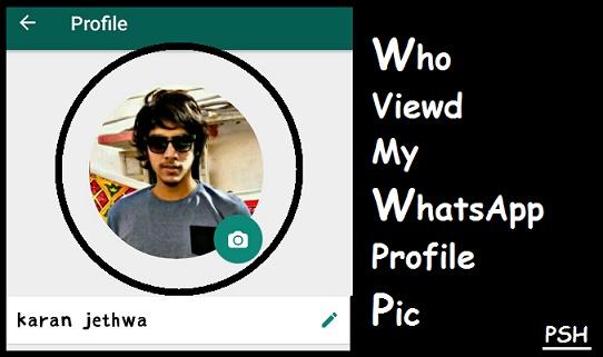 Aapki WhatsApp Profile (DP) Kisne Dekhi Kaise Jane