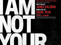 Film Documentary Terbaru : I Am Not Your Negro (2017) Full Movie Gratis Subtitle Indonesia