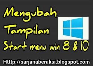 cara membuat start menu windows 7 pada windows 8 dan 10