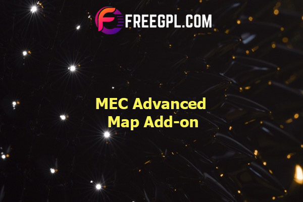 MEC Advanced Map Add-on Nulled Download Free