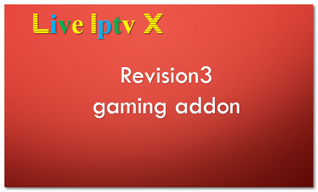 Revision3 gaming addon