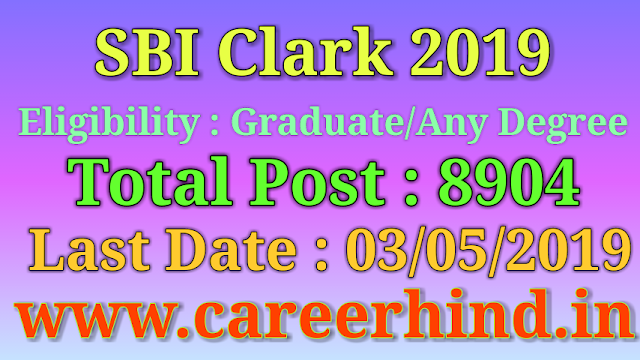 SBI 8904 Clark Government job recruitment 2019