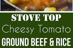 Cheesy Tomato Ground Beef and Rice