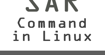 SAR Command for Linux System Performance Monitoring ~ Your