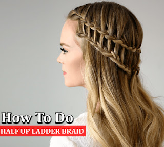 Half Up Ladder Braid Hairstyle | Latest 2016 Braid Hairstyles