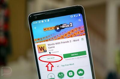 Bagi Kamu Yang Kecewa Dengan Kualitas Games Yang Didownload, Google Play Perkenalkan Fitur Uji Games Sebelum Download
