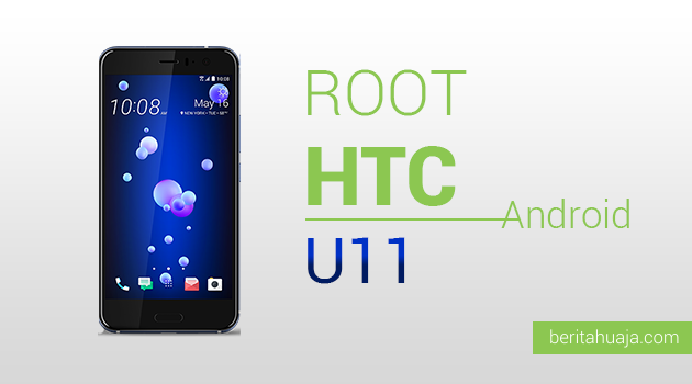 How To Root HTC U11 And Install TWRP Recovery