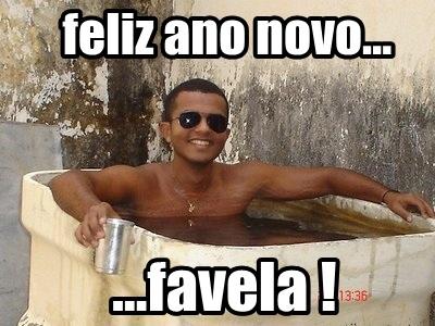favela fotos engraçadas de feliz ano novo para facebook memes zueiro meme