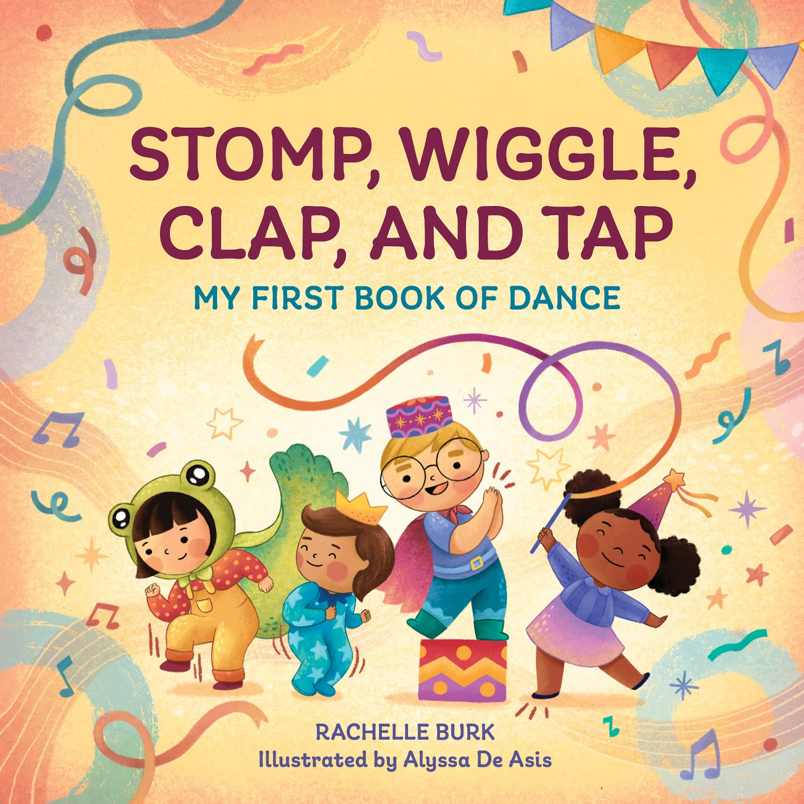 STOMP, WIGGLE, CLAP & TAP: My First Toddler Dance Book