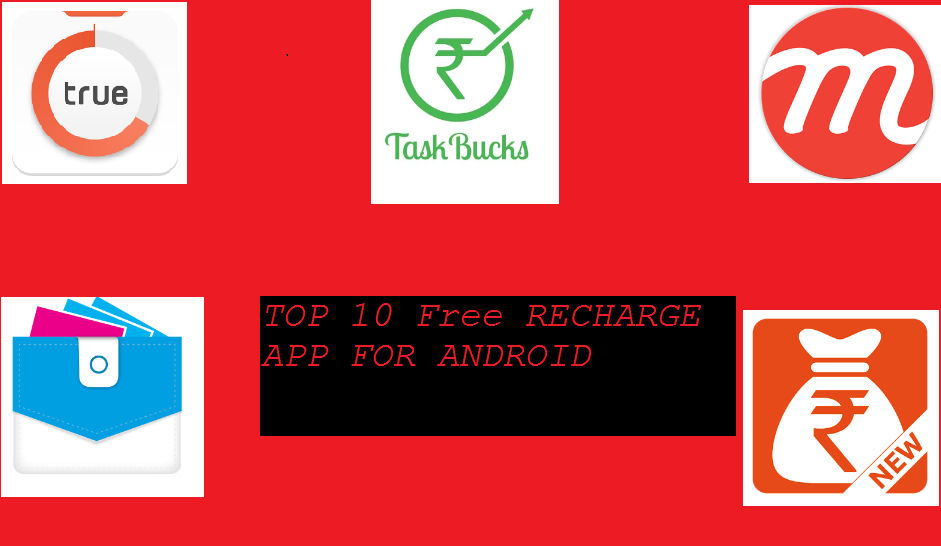Top 10 Free Recharge Apps For Android - Recharge Tricks Buzz - Free