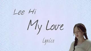 Lirik Lagu Lee Hi My Love