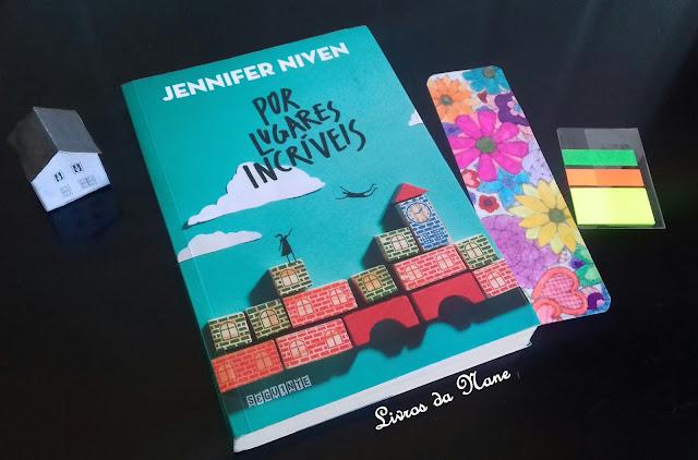Resenha: Por lugares incríveis - Jennifer Vinen