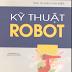 SÁCH SCAN - Kỹ thuật robot (PGS.TS. Đào Văn Hiệp)
