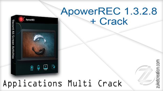 ApowerREC 1.3.2.8 + Crack