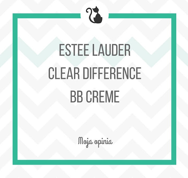 Moja opinia: Estee Lauder Clear Difference BB Creme