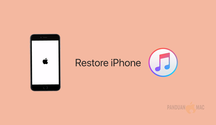 Restore iPhone dengan iTunes