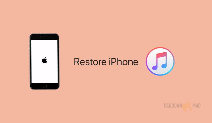 Cara Mudah Restore iPhone dan iPad dengan iTunes