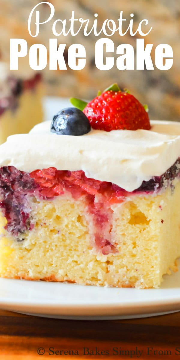 Red White and Blue Patriotic Poke Cake recipe filled with real strawberry and blueberry filling from Serena Bakes Simply From Scratch. A perfect cake for Memorial Day and 4th of July.