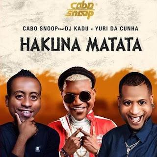Cabo Snoop - Hakuna Matata (feat Yuri Da Cunha)
