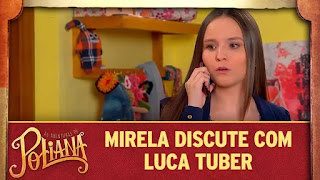 Mirela discute com Luca Tuber em As Aventuras de Poliana