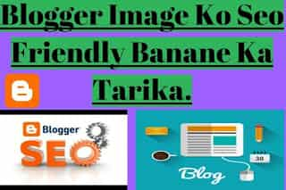 Blogspot Blog Image Ko Seo Friendly Banane Ka Tarika