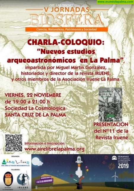 """V JORNADAS BIOESFERA - Charla Coloquio: """"nuevos estudios arqueastronómicos en la Palma"""""""