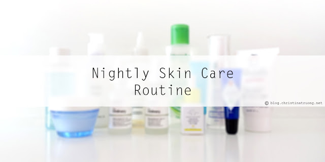 Updated Nightly Skin Care Routine featuring products from Lipidol, Glossier, The Ordinary, Drunk Elephant, Bleu Lavande and many more!