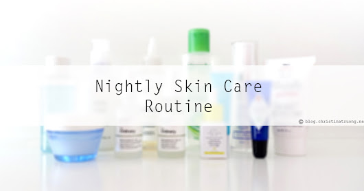 Nightly Skin Care Routine