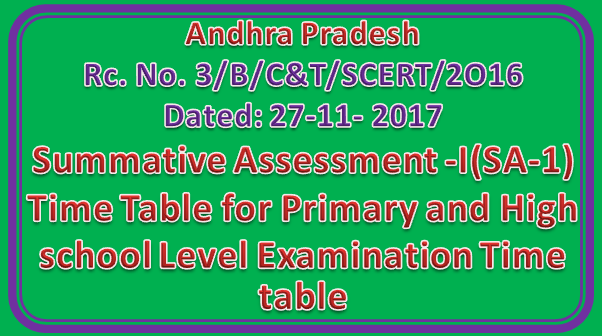 Rc No 3 || Summative Assessment -I(SA-1) Time Table for Primary and High school Level Examination Time table