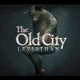 The Old City: Liviathan (PC) 2014