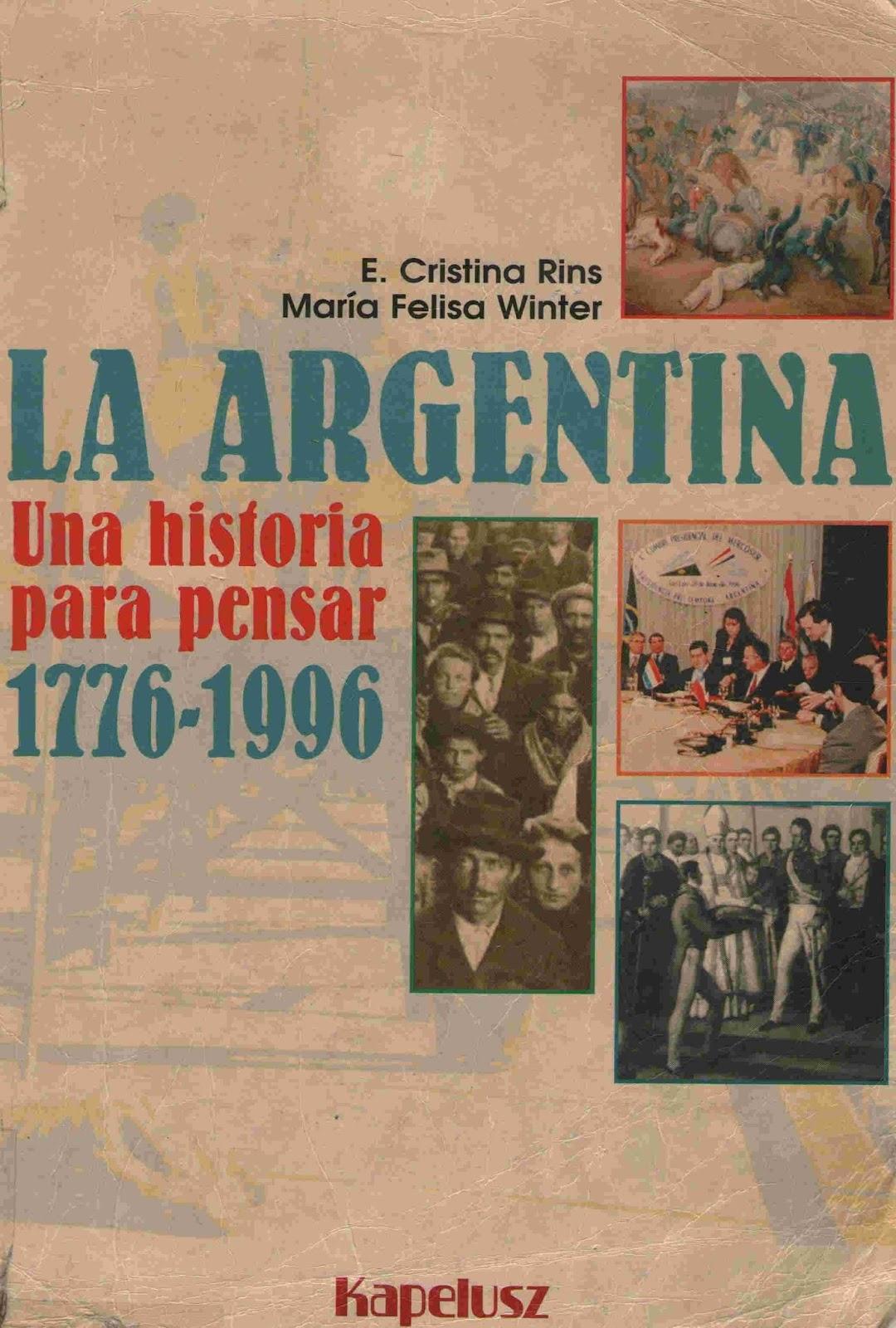 Libros Para Descargar: LA ARGENTINA - UNA HISTORIA PARA PENSAR 17761996 - KAPELUSZ @tataya.com.mx