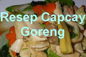 Resep Capcay Goreng Plus Bakso Ikan Spesial