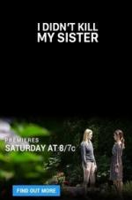 Watch I Didn't Kill My Sister Online Free Putlocker