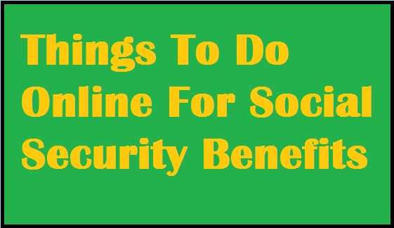things-to-do-online-for-ss-benefits