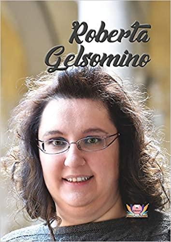 Roberta, di Roberta Gelsomino