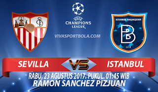 Prediksi Sevilla vs Istanbul Basaksehir 23 Agustus 2017