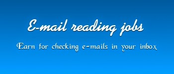 What is E- mail reading/checking jobs