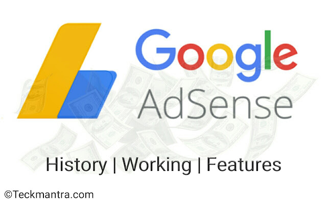 What is Google Adsense? Features, working, History and support