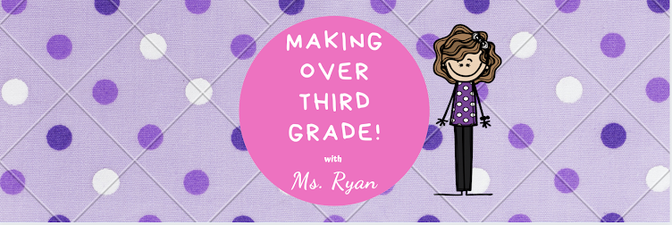 Making Over Third Grade!