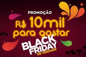 f35da5b57a Promoção Black Friday de verdade - 10 Mil para Gastar! - Baú da ...